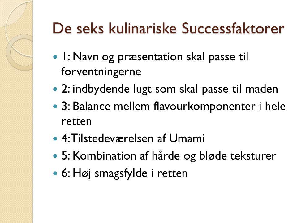 De seks kulinariske Successfaktorer
