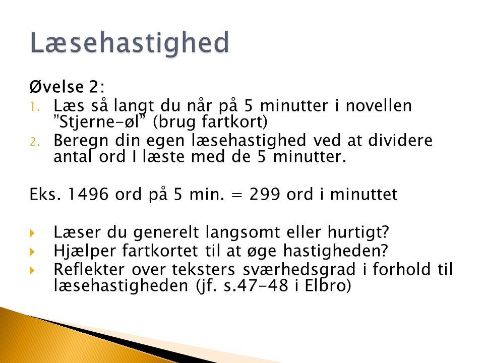 Læsehastighed Øvelse 2: