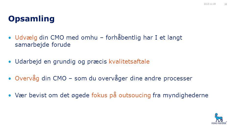 2013-11-05 Opsamling. Udvælg din CMO med omhu – forhåbentlig har I et langt samarbejde forude. Udarbejd en grundig og præcis kvalitetsaftale.