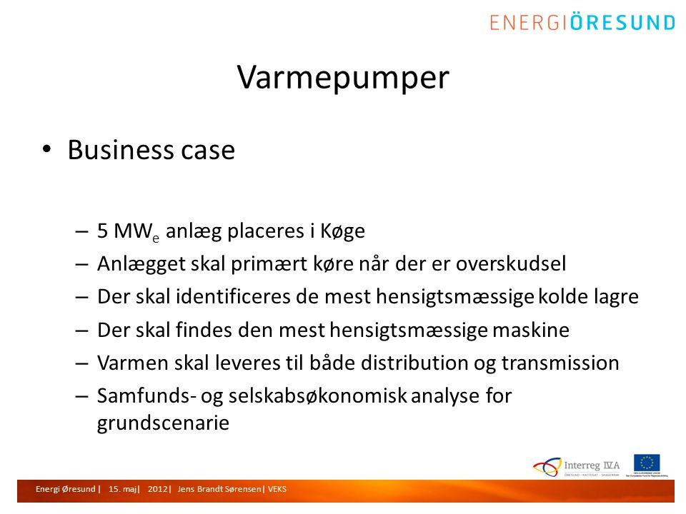 Varmepumper Business case 5 MWe anlæg placeres i Køge