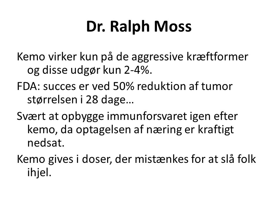 Dr. Ralph Moss