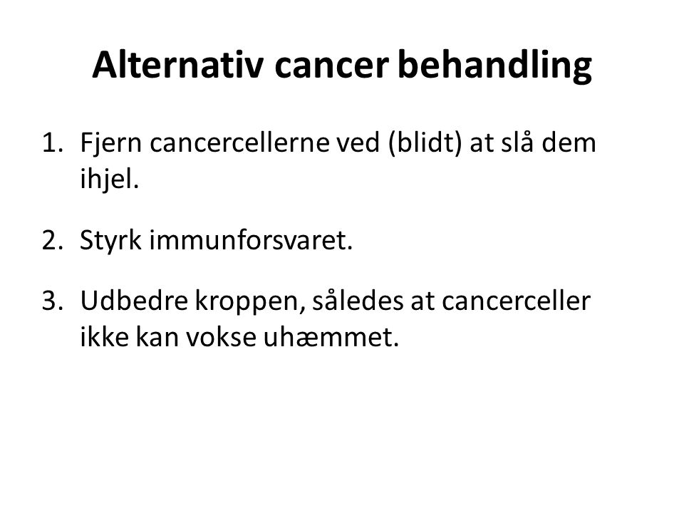 Alternativ cancer behandling
