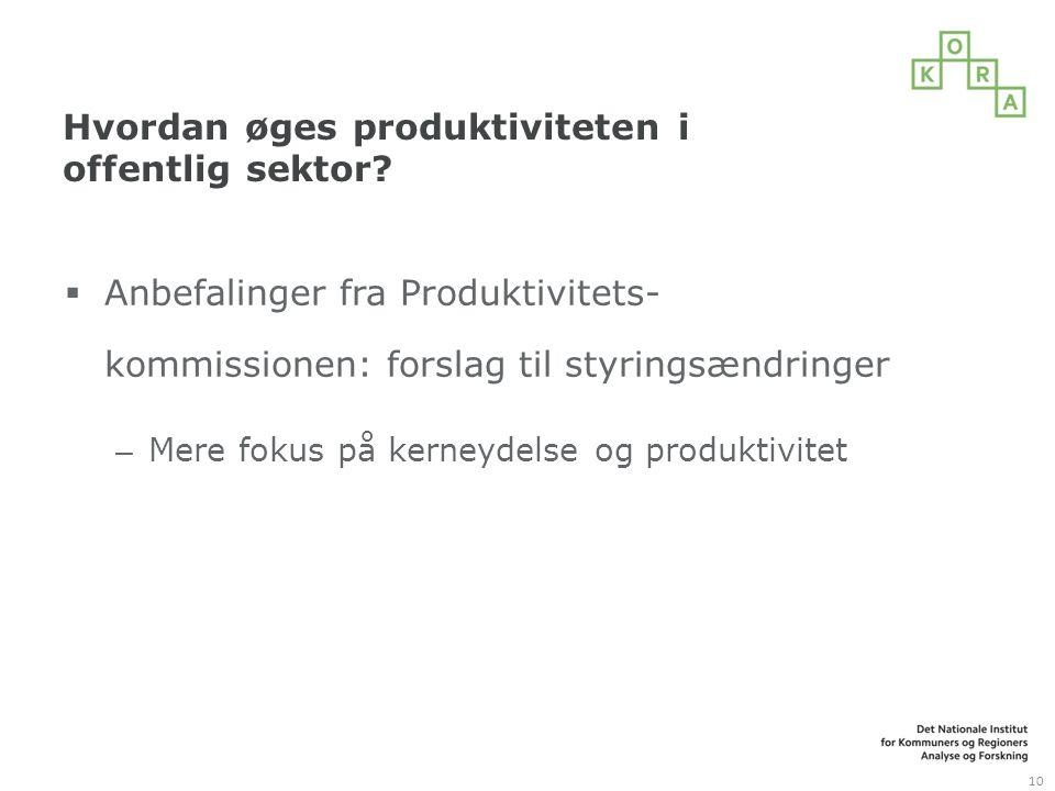 Hvordan øges produktiviteten i offentlig sektor