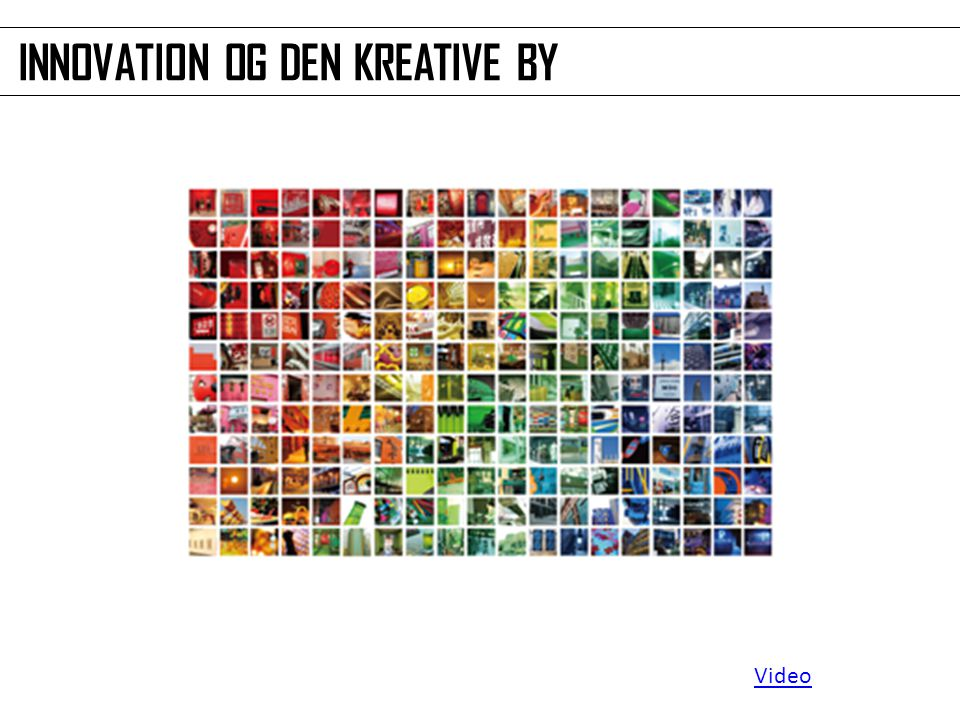 INNOVATION OG DEN KREATIVE BY