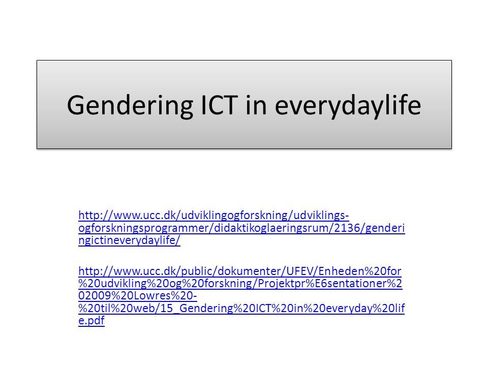 Gendering ICT in everydaylife