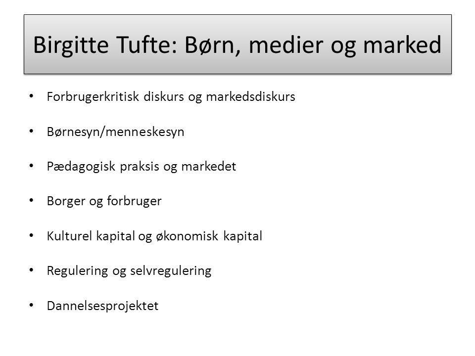 Birgitte Tufte: Børn, medier og marked