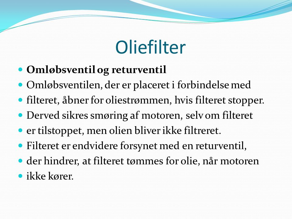 Oliefilter Omløbsventil og returventil