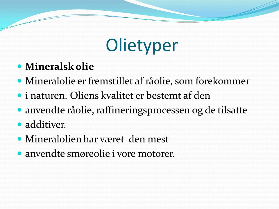 Olietyper Mineralsk olie