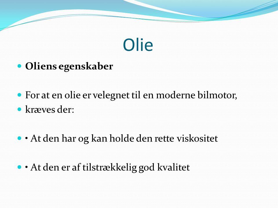 Olie Oliens egenskaber