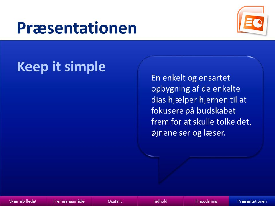 Præsentationen Keep it simple