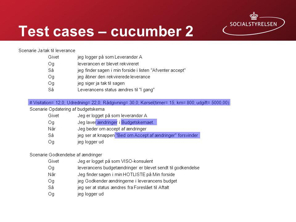 Test cases – cucumber 2 Husk: Linien med inputdata