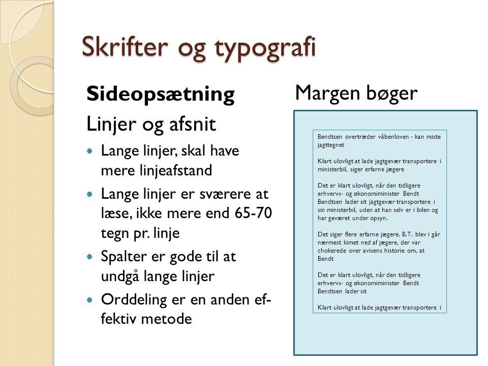 Skrifter og typografi Sideopsætning Margen bøger Linjer og afsnit