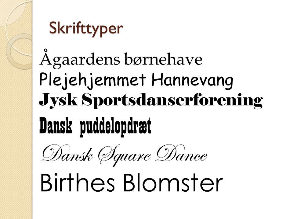 Dansk Square Dance Birthes Blomster Dansk puddelopdræt Skrifttyper