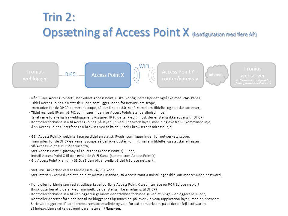 Trin 2: Opsætning af Access Point X (konfiguration med flere AP)