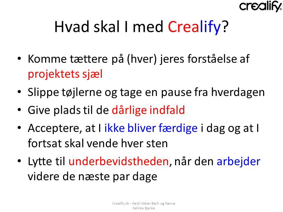 Hvad skal I med Crealify