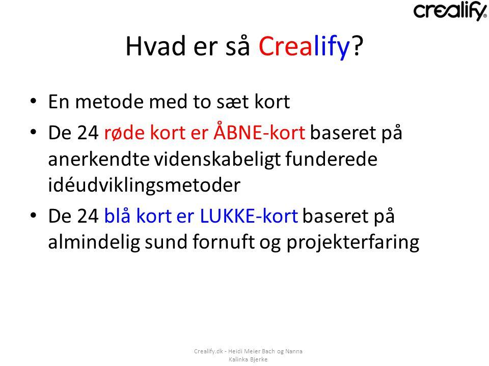Hvad er så Crealify En metode med to sæt kort