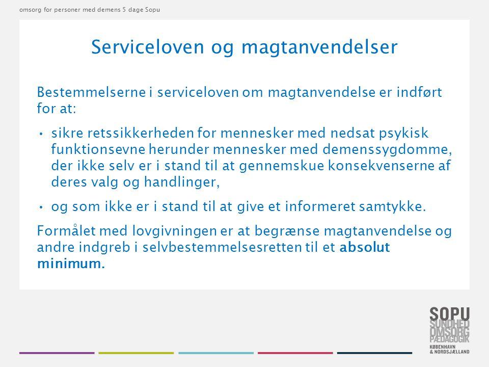 Serviceloven og magtanvendelser