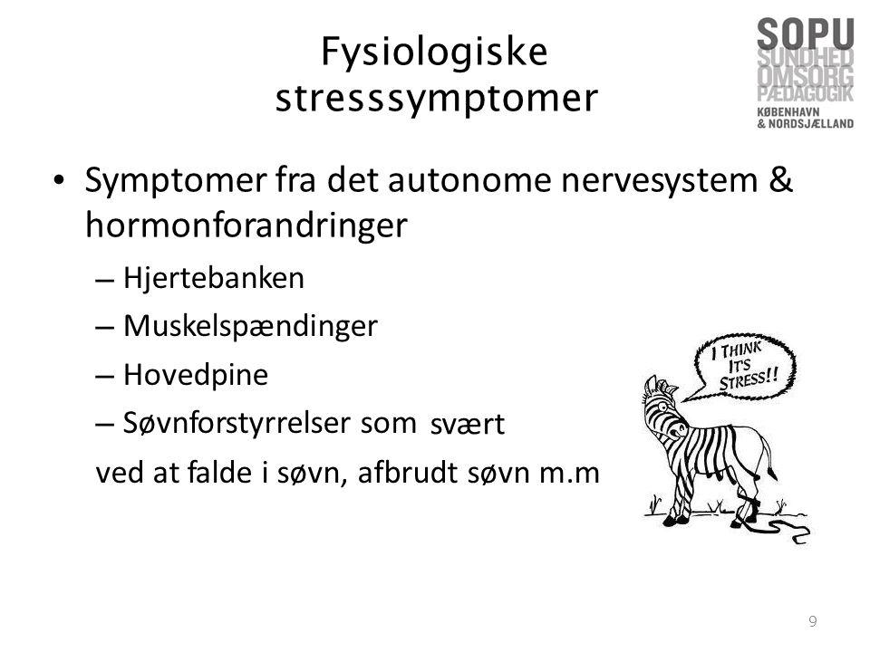 Symptomer fra det autonome hormonforandringer nervesystem &