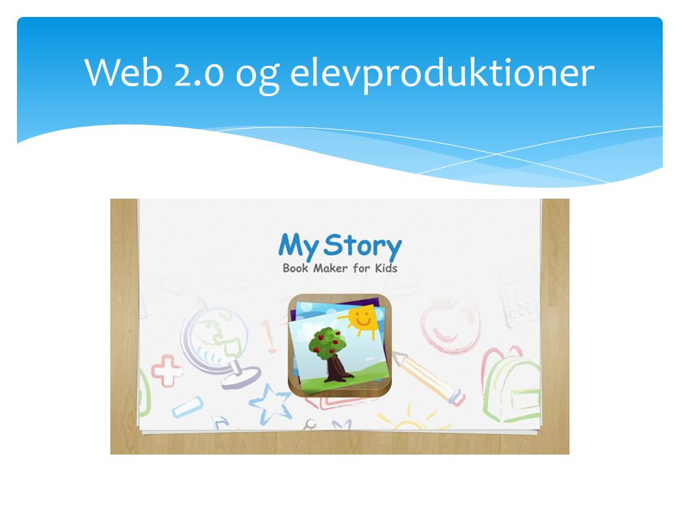 Web 2.0 og elevproduktioner