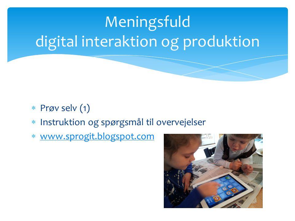 Meningsfuld digital interaktion og produktion