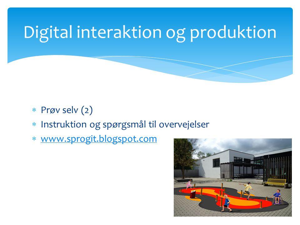 Digital interaktion og produktion