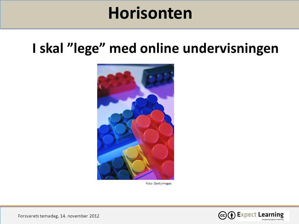 Horisonten I skal lege med online undervisningen Foto: GettyImages
