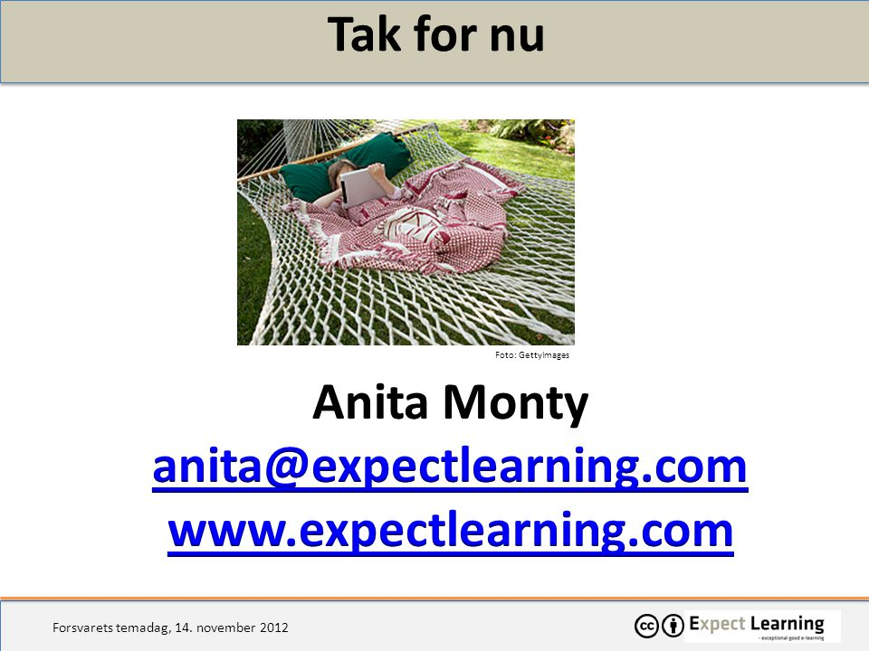 Tak for nu Anita Monty anita@expectlearning.com www.expectlearning.com