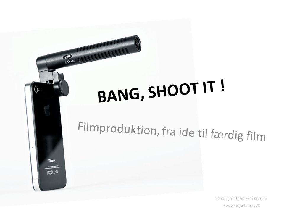 Filmproduktion, fra ide til færdig film