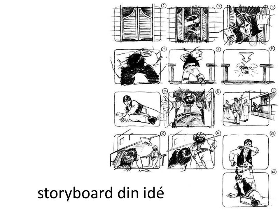 storyboard din idé