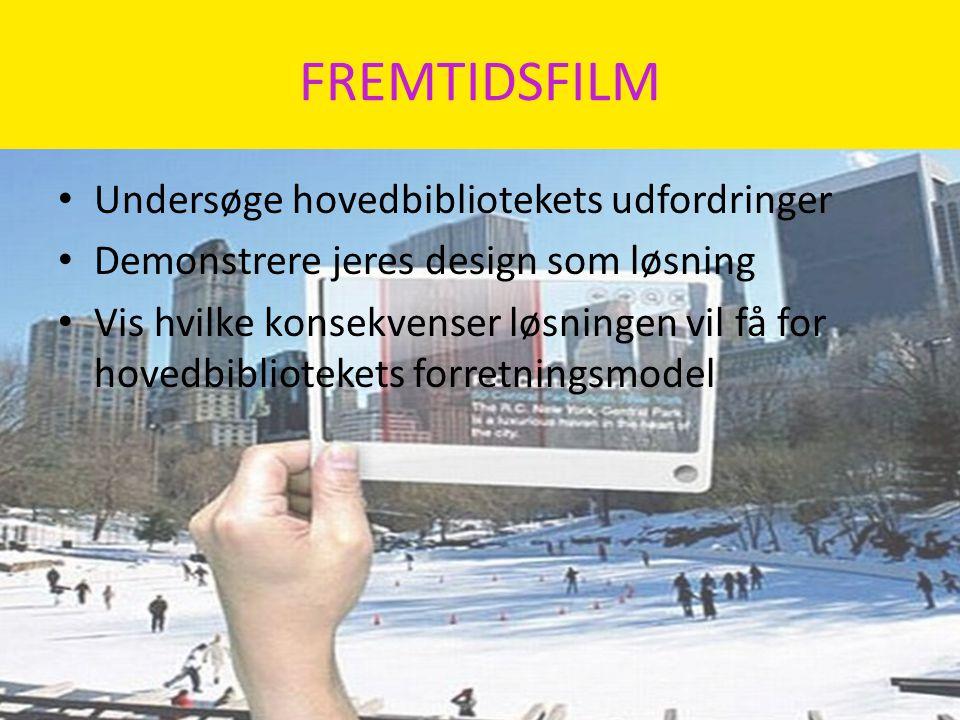 FREMTIDSFILM Undersøge hovedbibliotekets udfordringer
