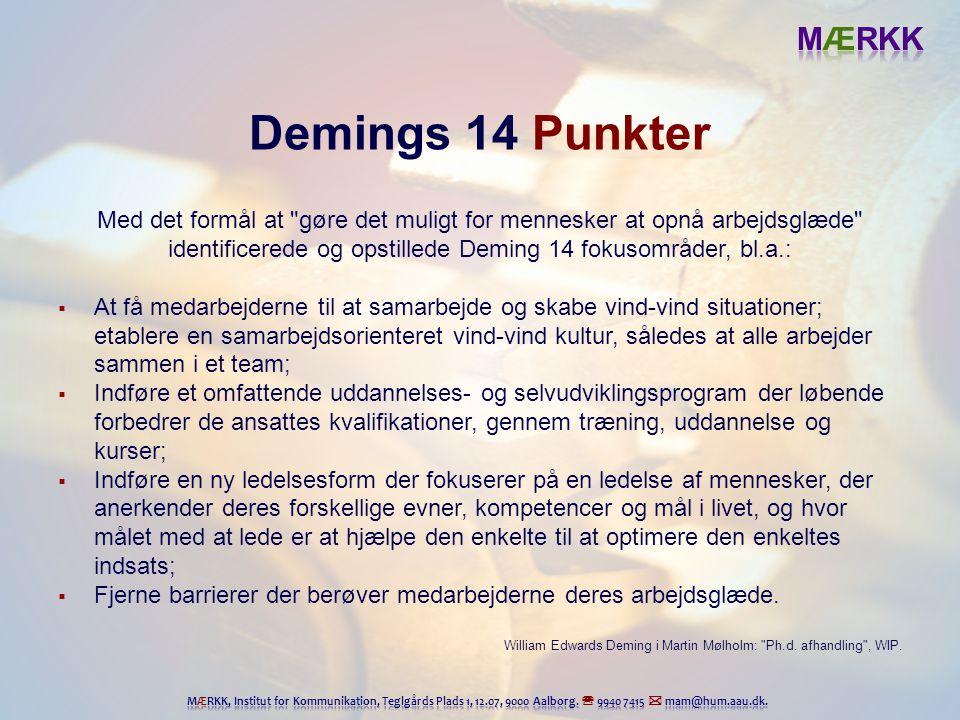 Demings 14 Punkter Med det formål at gøre det muligt for mennesker at opnå arbejdsglæde