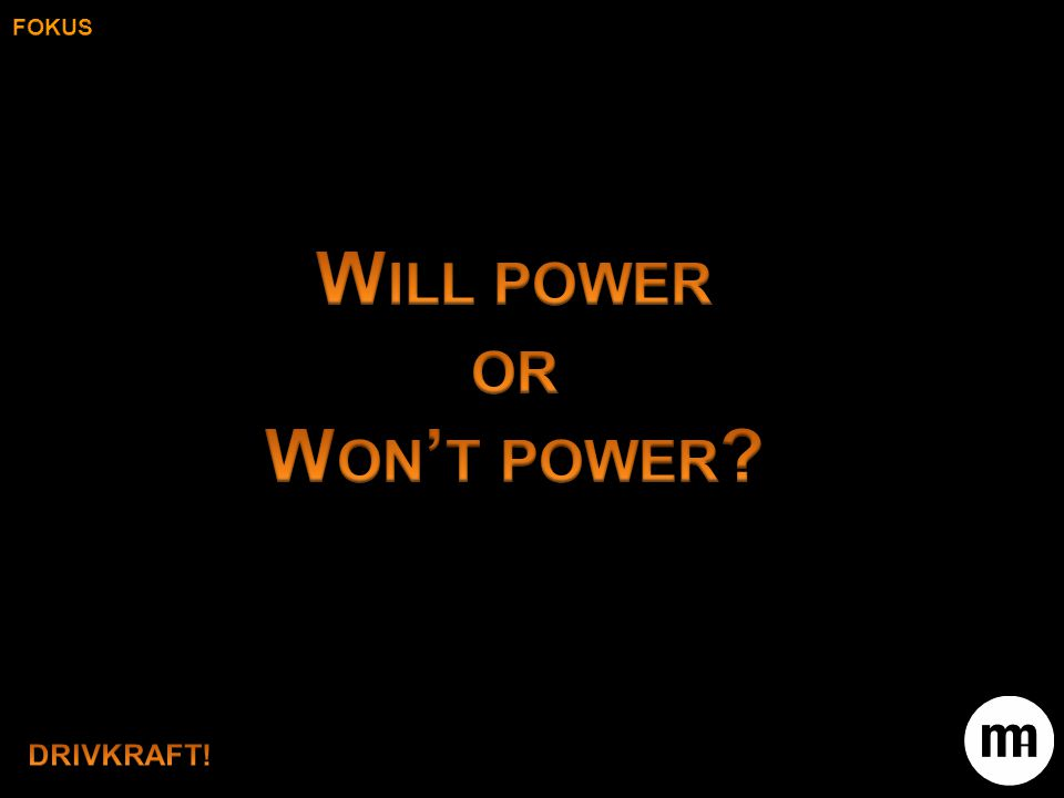 Will power or Won't power