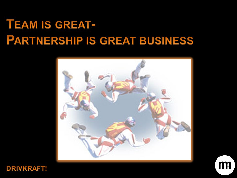 Partnership is great business