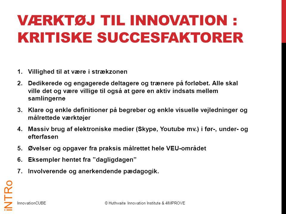 Værktøj til Innovation : Kritiske succesfaktorer