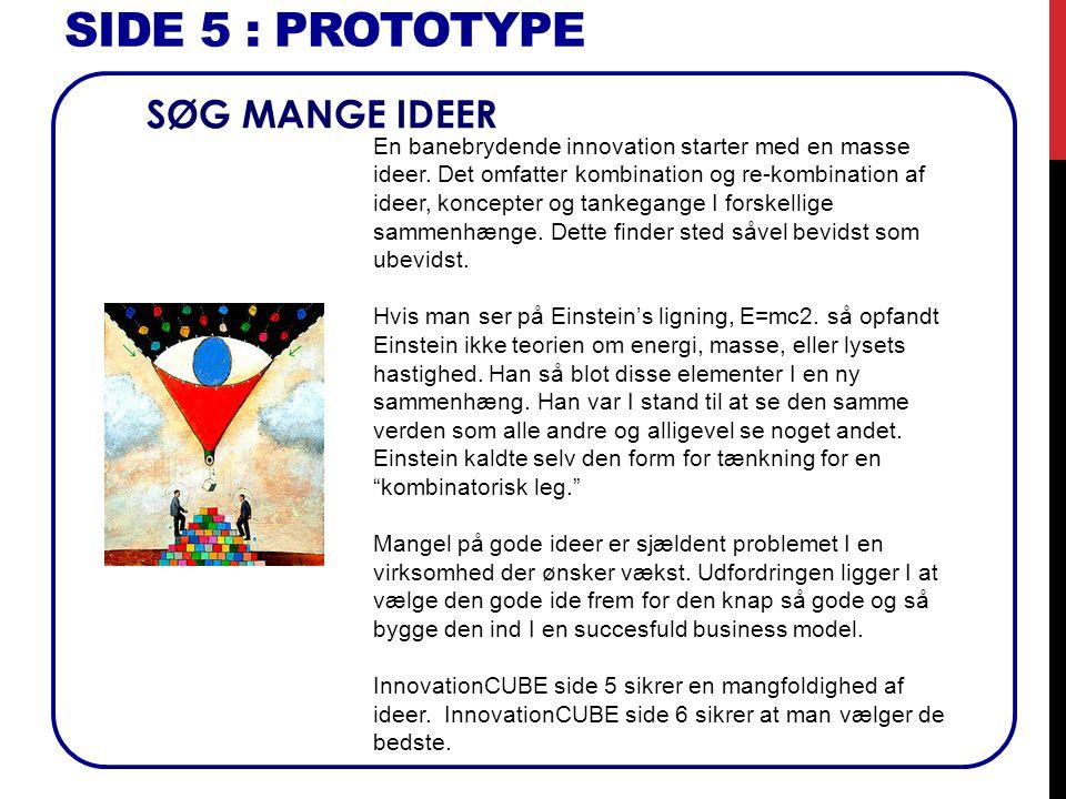 SIDE 5 : Prototype SØG MANGE IDEER