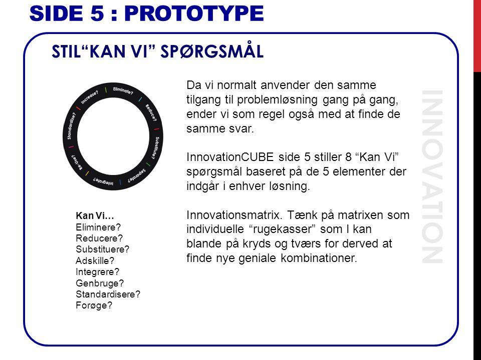 INNOVATION SIDE 5 : Prototype STIL KAN VI SPØRGSMÅL