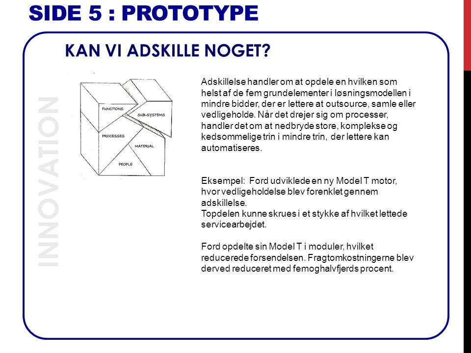 INNOVATION SIDE 5 : Prototype KAN VI ADSKILLE NOGET