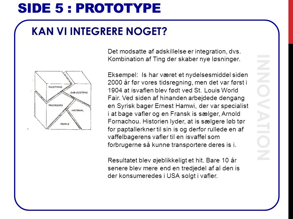 INNOVATION SIDE 5 : Prototype KAN VI INTEGRERE NOGET