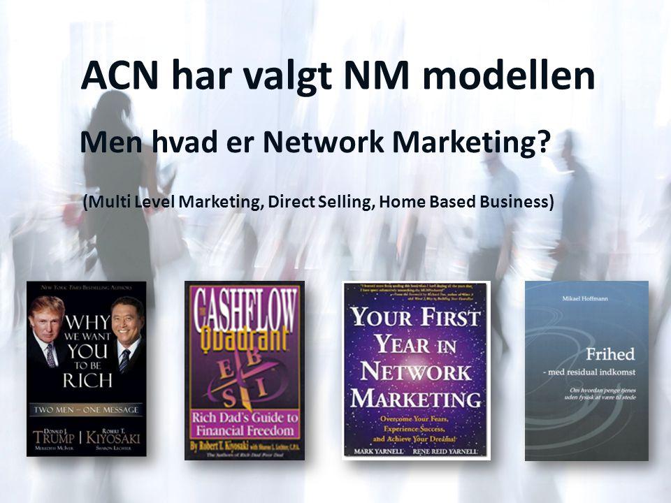 ACN har valgt NM modellen