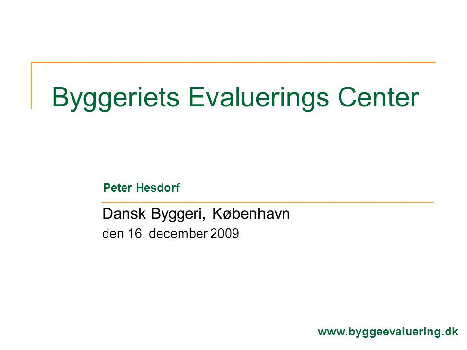 Byggeriets Evaluerings Center