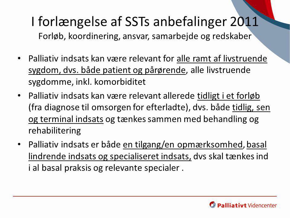 I forlængelse af SSTs anbefalinger 2011 Forløb, koordinering, ansvar, samarbejde og redskaber