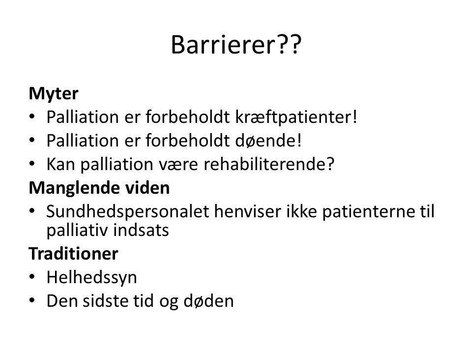 Barrierer Myter Palliation er forbeholdt kræftpatienter!