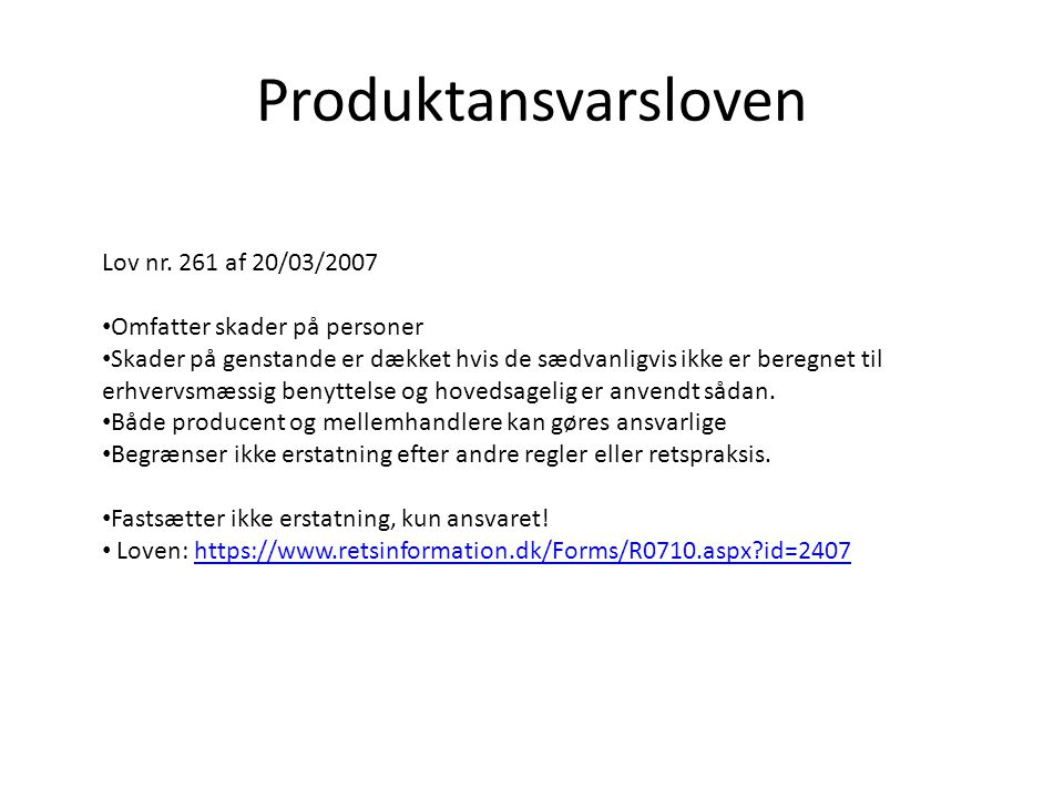 Produktansvarsloven Lov nr. 261 af 20/03/2007