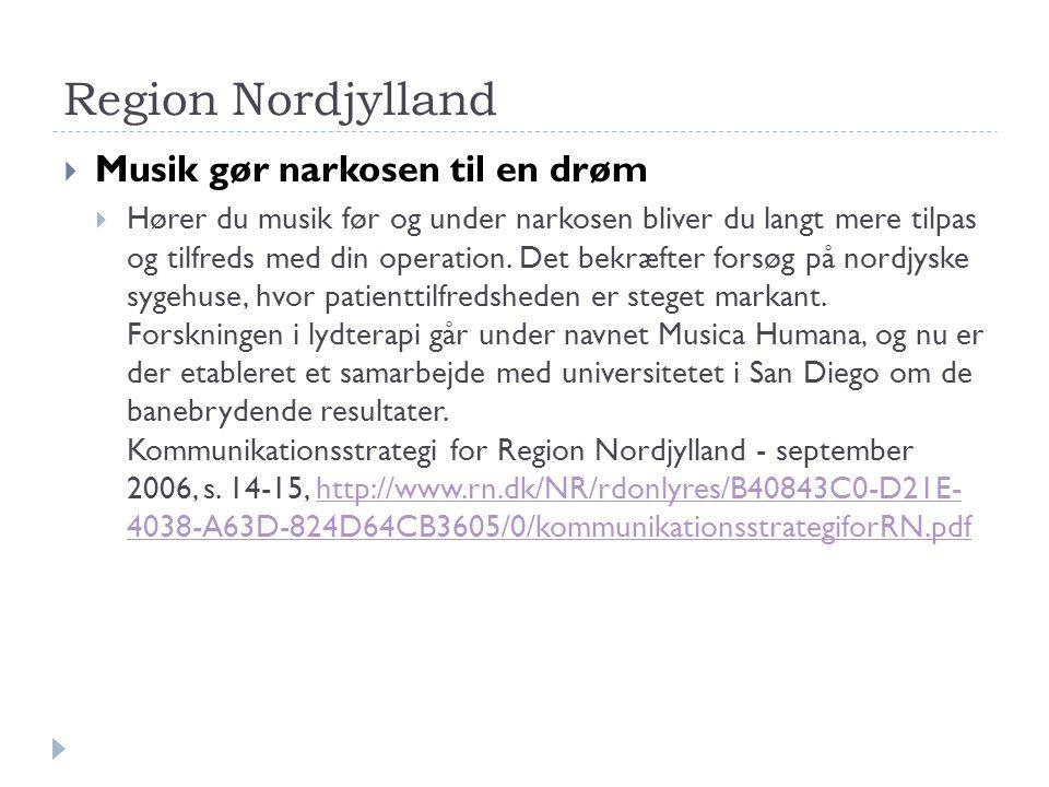 Region Nordjylland Musik gør narkosen til en drøm