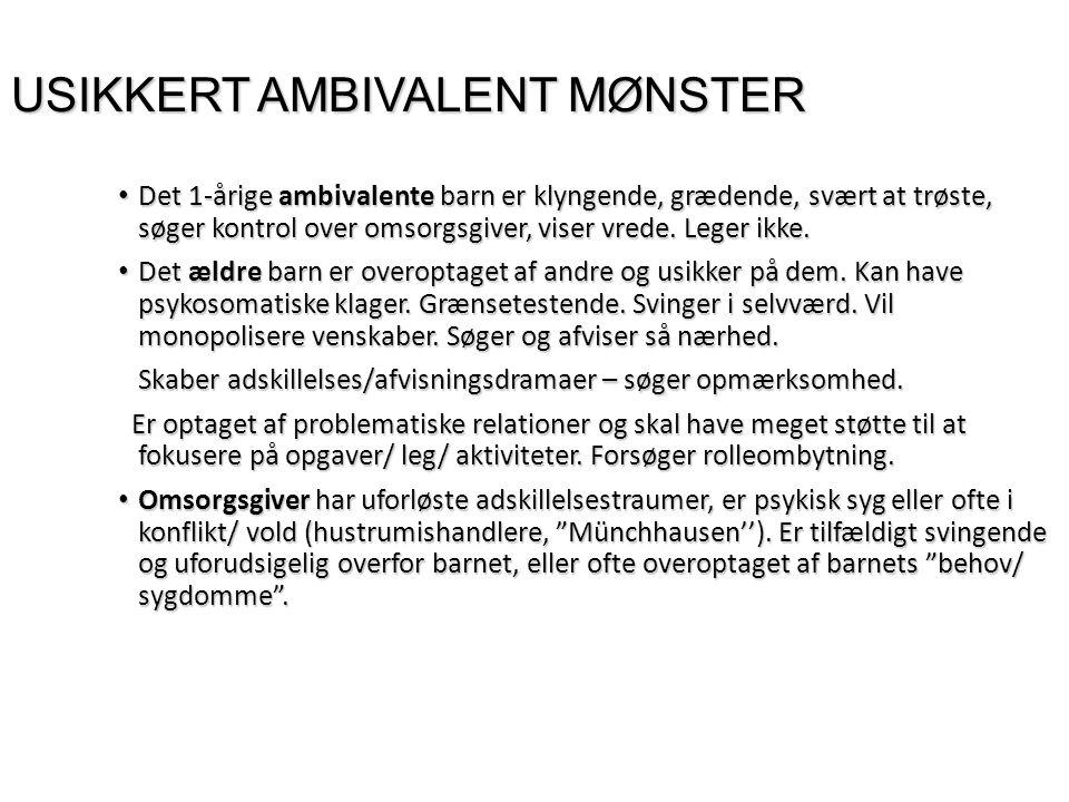 USIKKERT AMBIVALENT MØNSTER