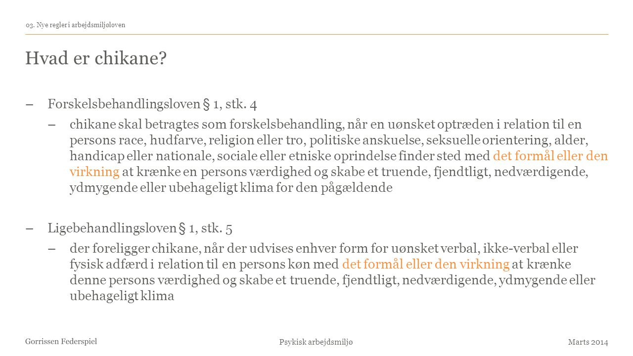 Hvad er chikane Forskelsbehandlingsloven § 1, stk. 4