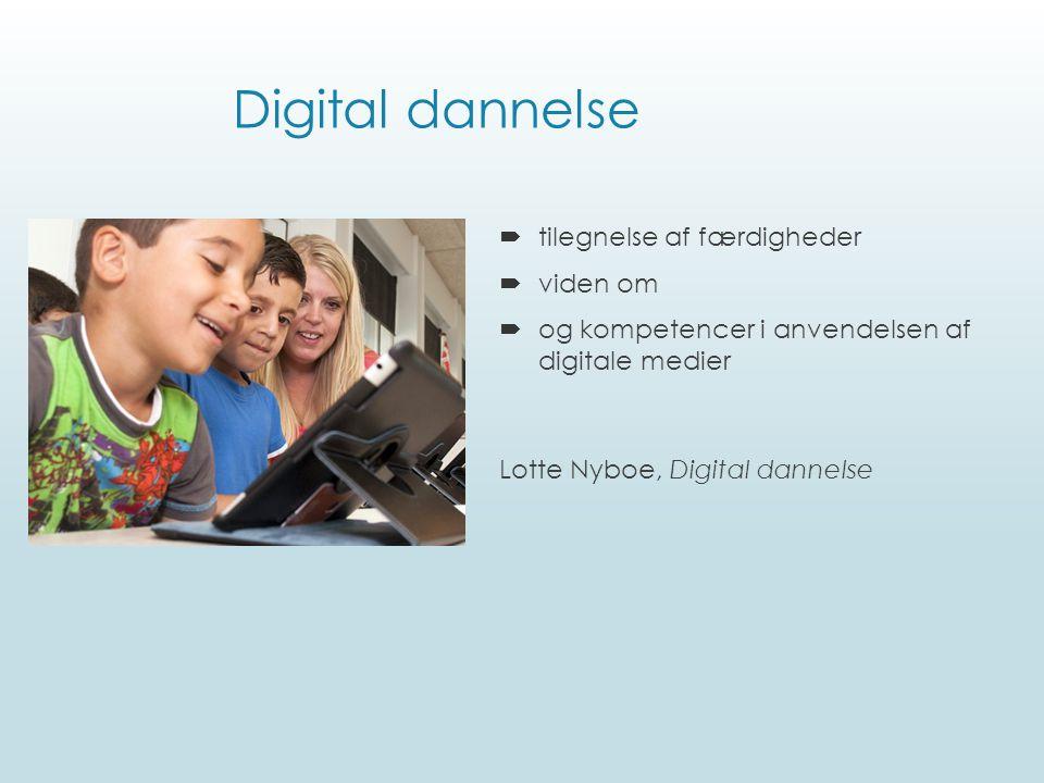 Digital dannelse tilegnelse af færdigheder viden om
