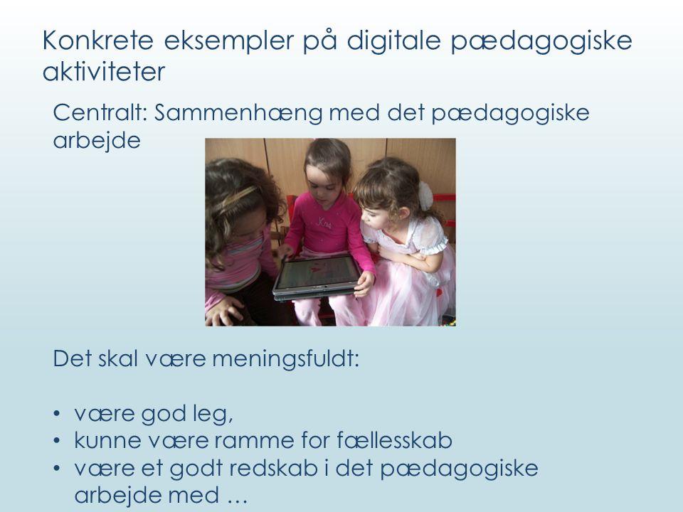 Konkrete eksempler på digitale pædagogiske aktiviteter