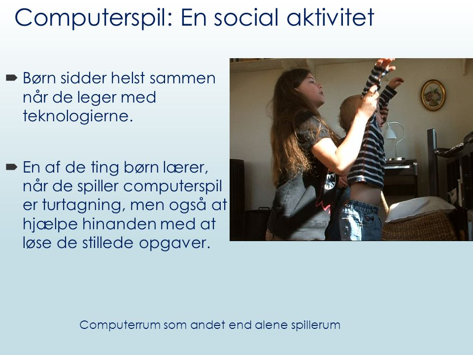 Computerspil: En social aktivitet