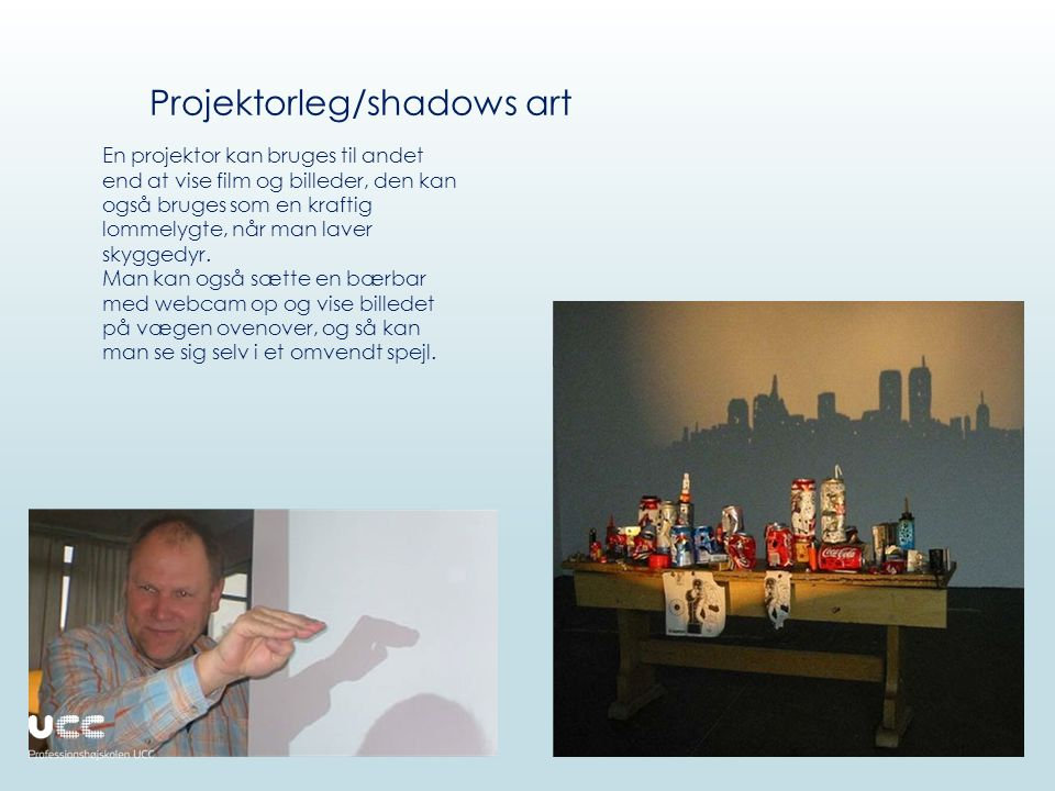Projektorleg/shadows art